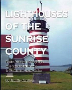 Lighthouses of the Sunrise County, Tim Harrison